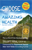 Choose Amazing Health