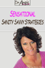 Sensational Sanity Savvy Strategies